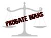 Probate Wars